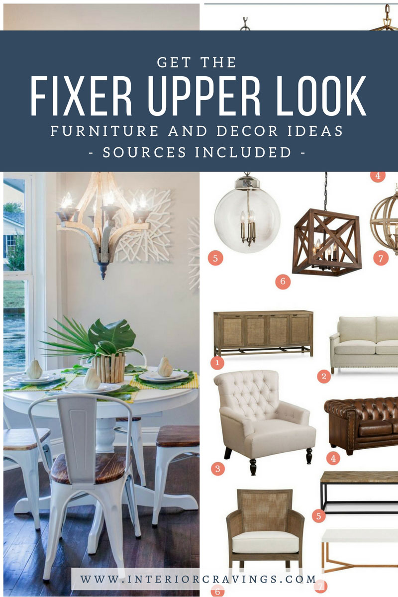 Get The Fixer Upper Look Furniture And Decor Ideas