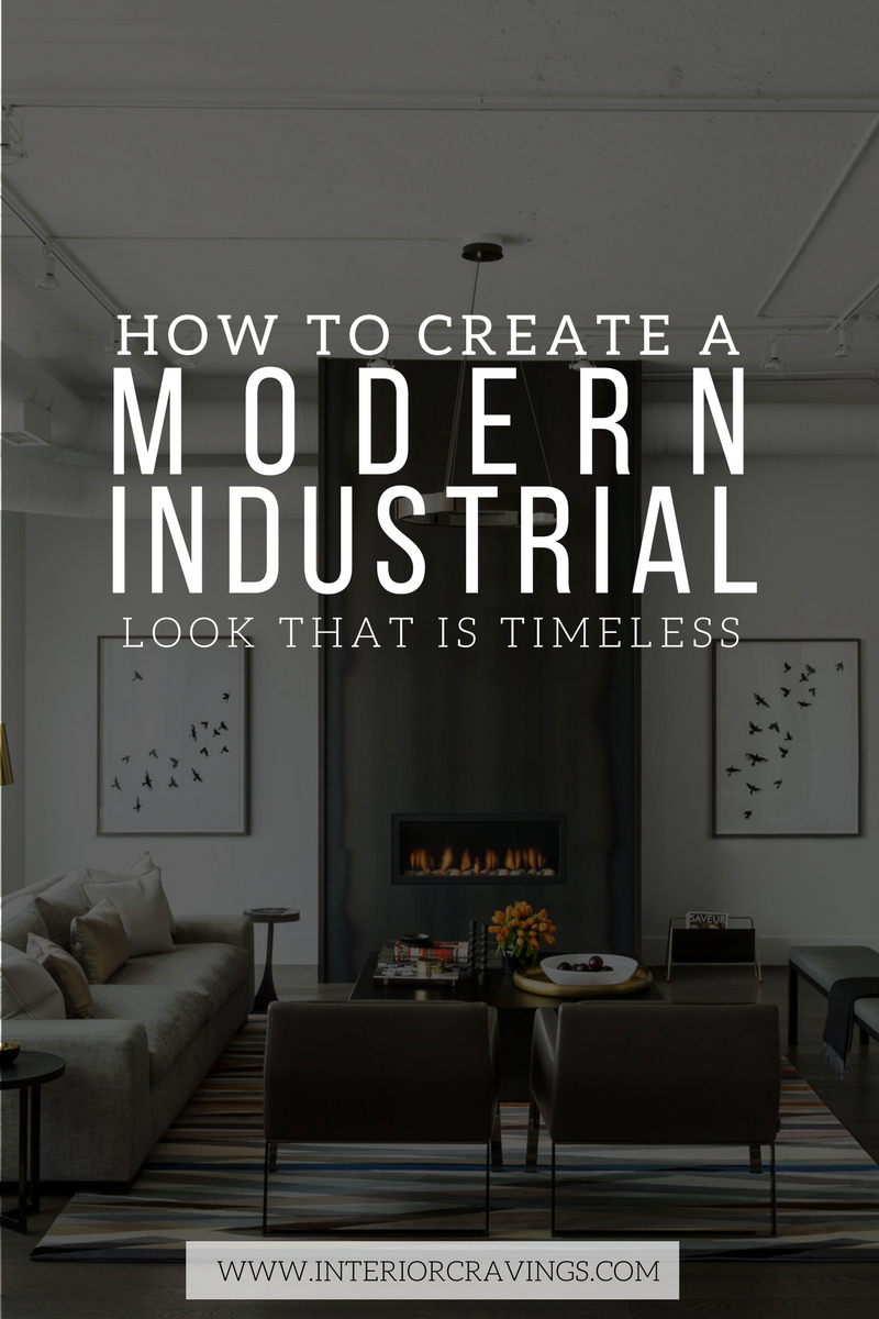 Free Room Design Tool: HOW TO CREATE A MODERN INDUSTRIAL LOOK THAT IS TIMELESS