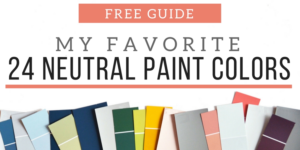 FAVORITE NEUTRAL PAINT COLORS
