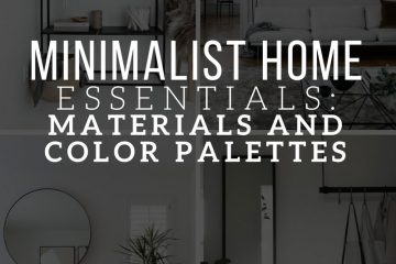 MINIMALIST HOME ESSENTIALS: MATERIALS AND COLOR PALETTE